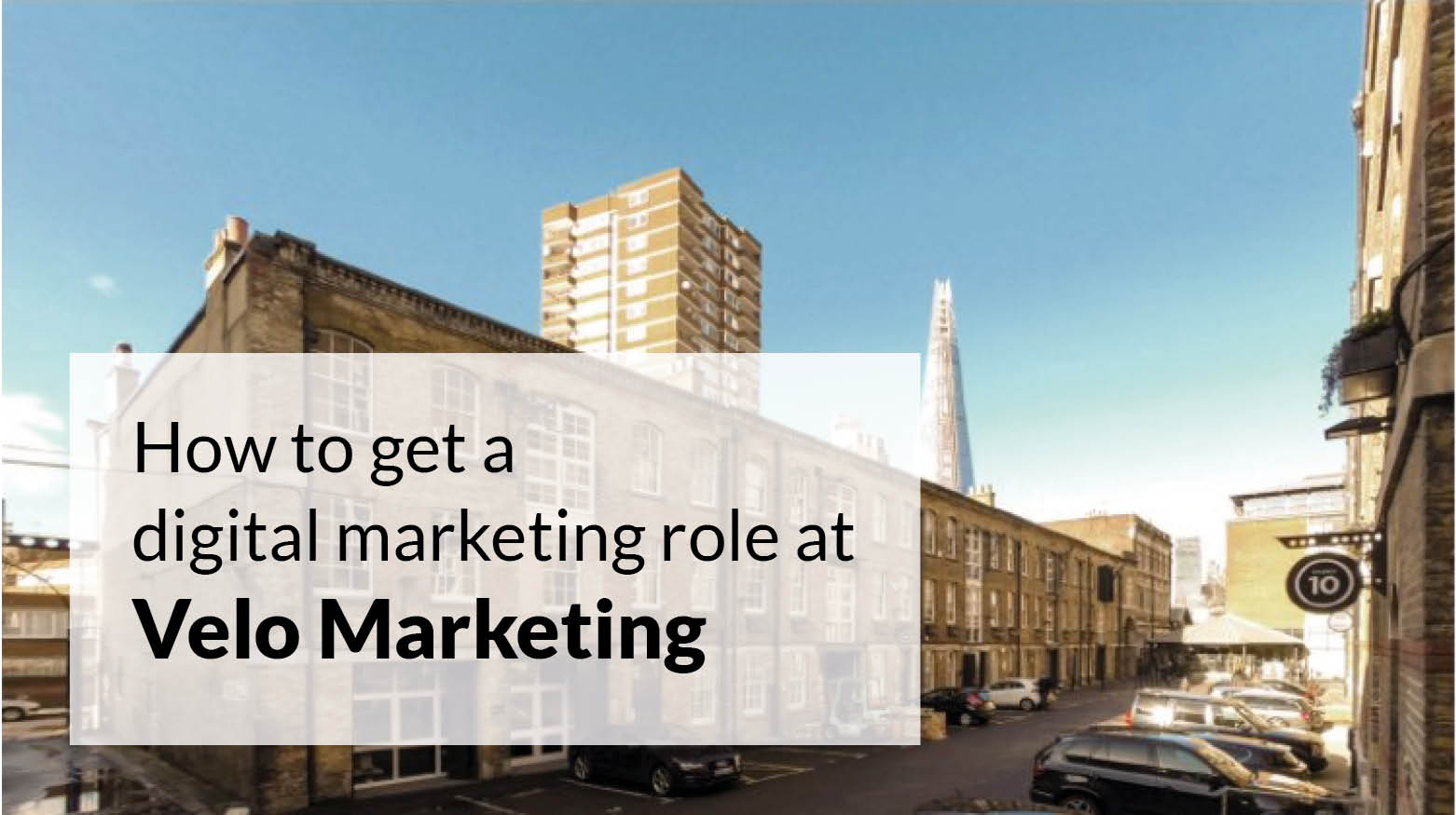 How to get a digital marketing role with our agency – Velo Marketing