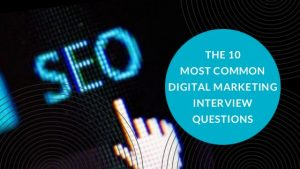 Blog 10 most common Digital Marketing questions