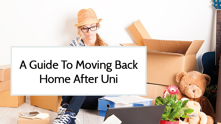 A guide to moving back home after uni