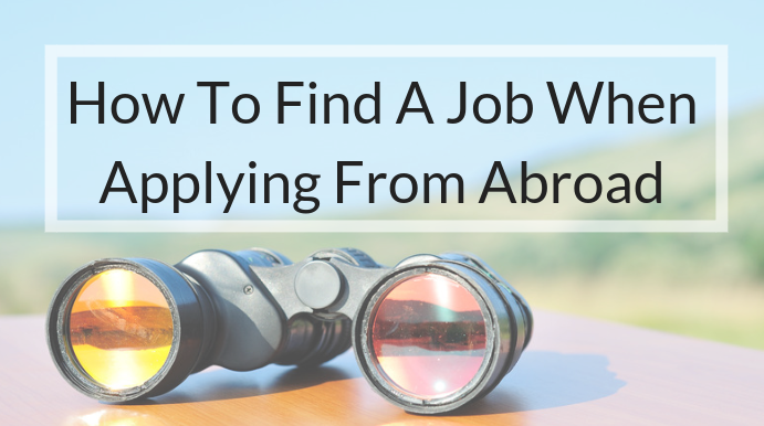 How to find a job when applying from abroad