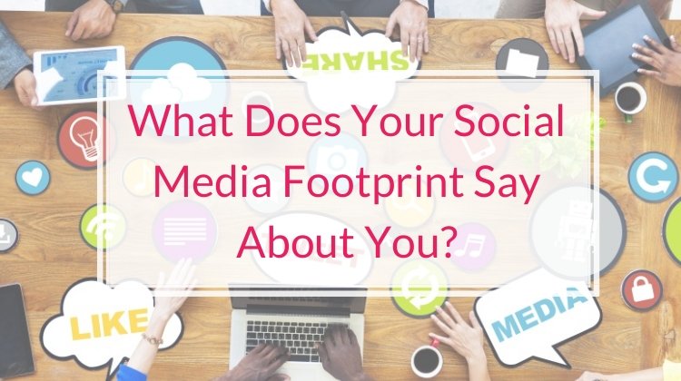 What Does Your Social Media Footprint Say About You?