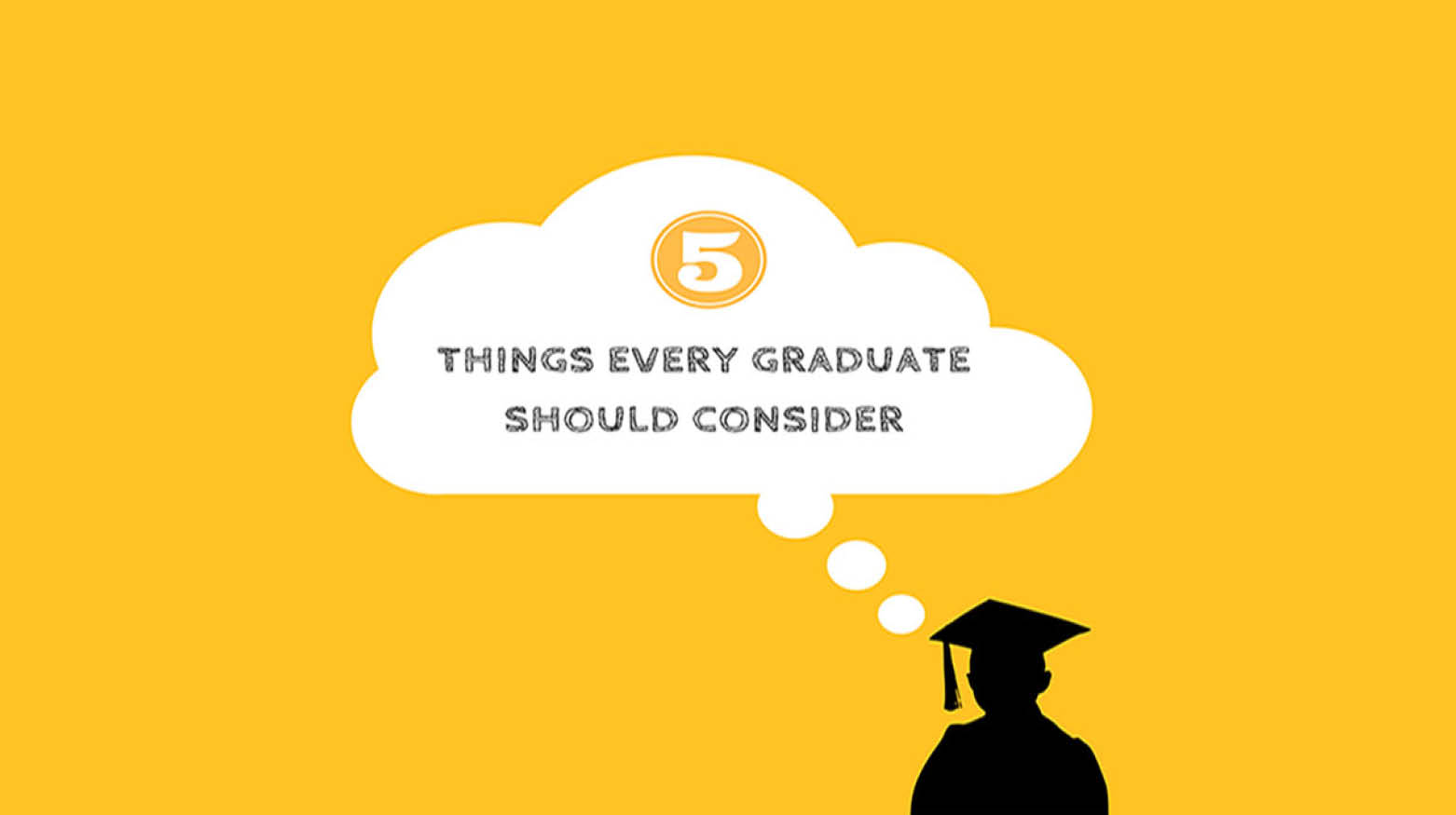 5 things every graduate should consider