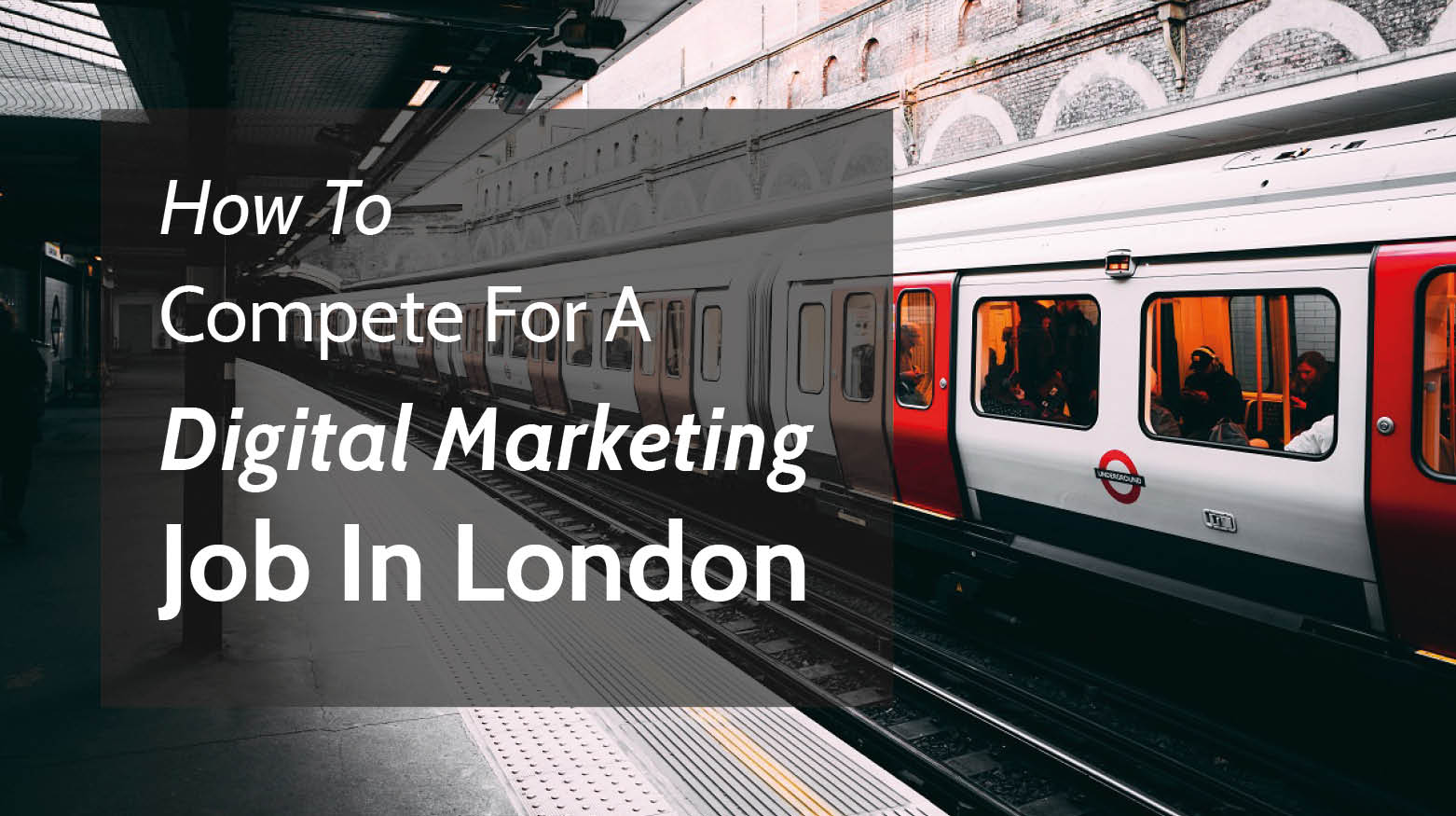 How to compete for a graduate digital marketing job in London