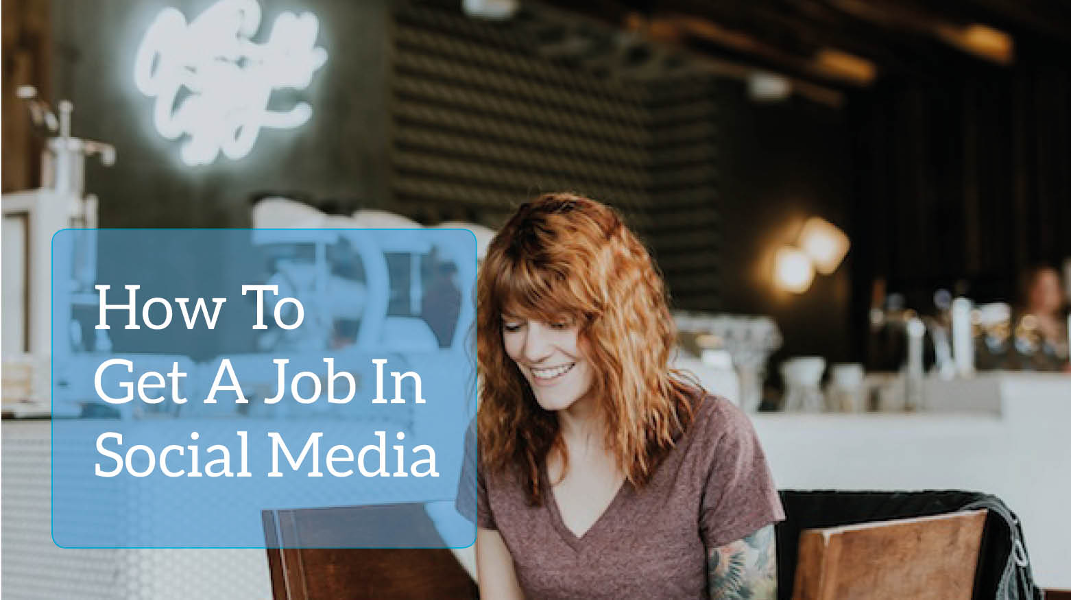 How to get a job in Social Media- Platforms turning around recruitment.