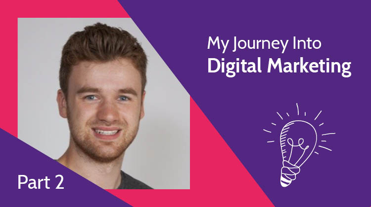 My Journey into Digital Marketing Part two: Closure