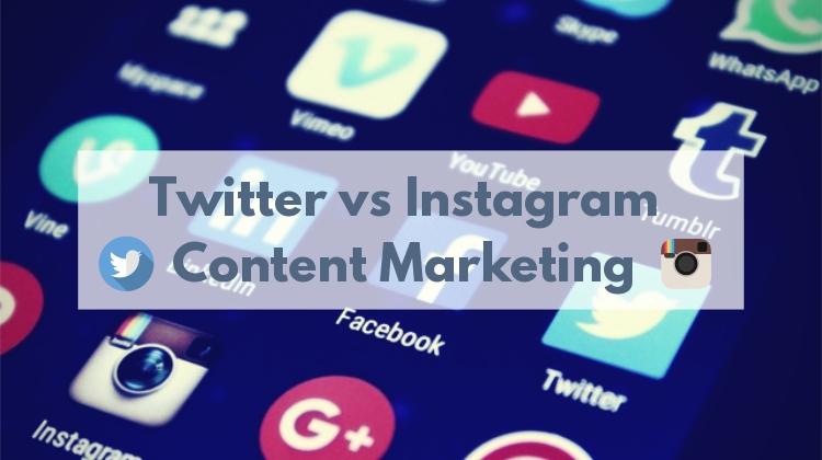 Twitter vs Instagram_ Content Marketing