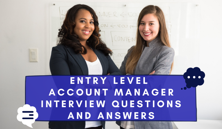 Entry Level Account Manager Interview Questions and Answers by Christina @ wocintechchat.com on Unsplash