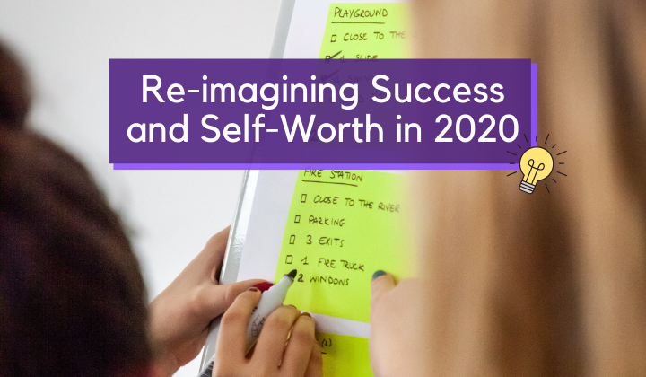 Re-imagining Success and Self-Worth in 2020 by T. Q. on Unsplash