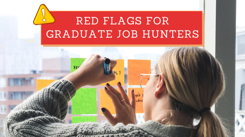 Red Flags for Graduate Job Hunters by Magnet.me on Unsplash
