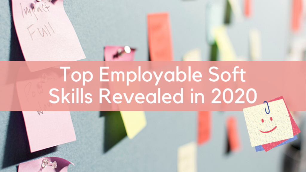 Top Employable Soft Skills Revealed in 2020 by Patrick Perkins on Unsplash