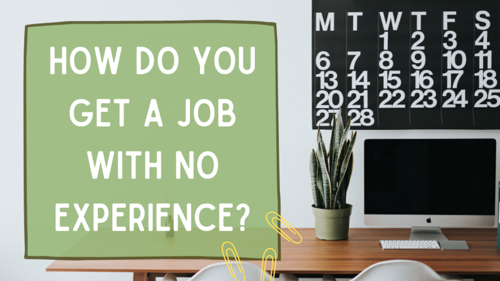 How Do You Get a Job with No Experience by Roman Bozhko on Unsplash