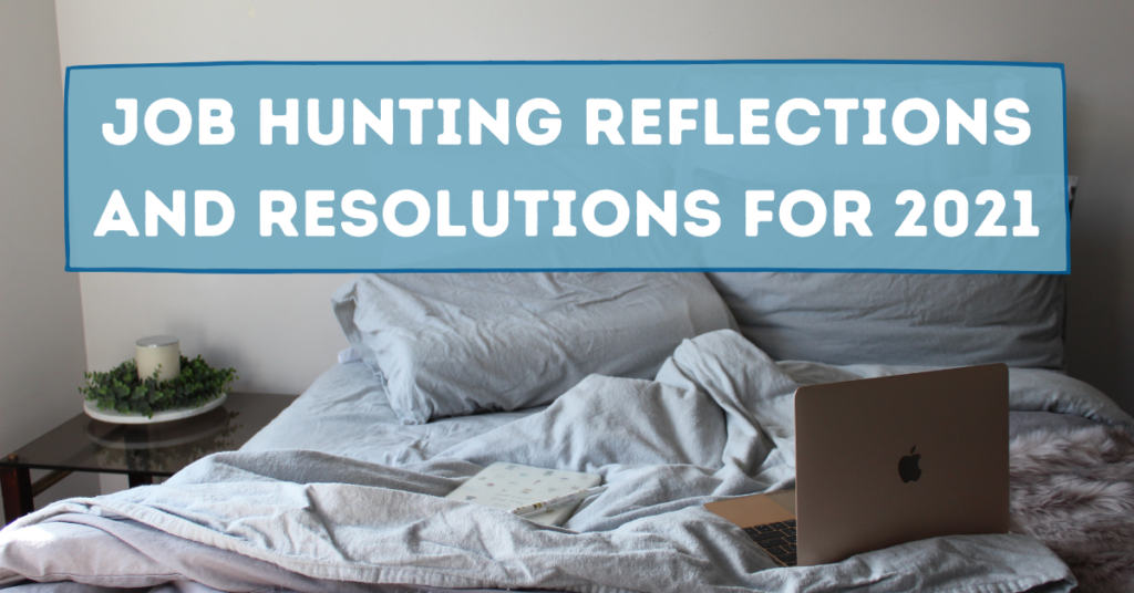 Job Hunting Reflections and Resolutions for 2021by Alice Simkin on Unsplash