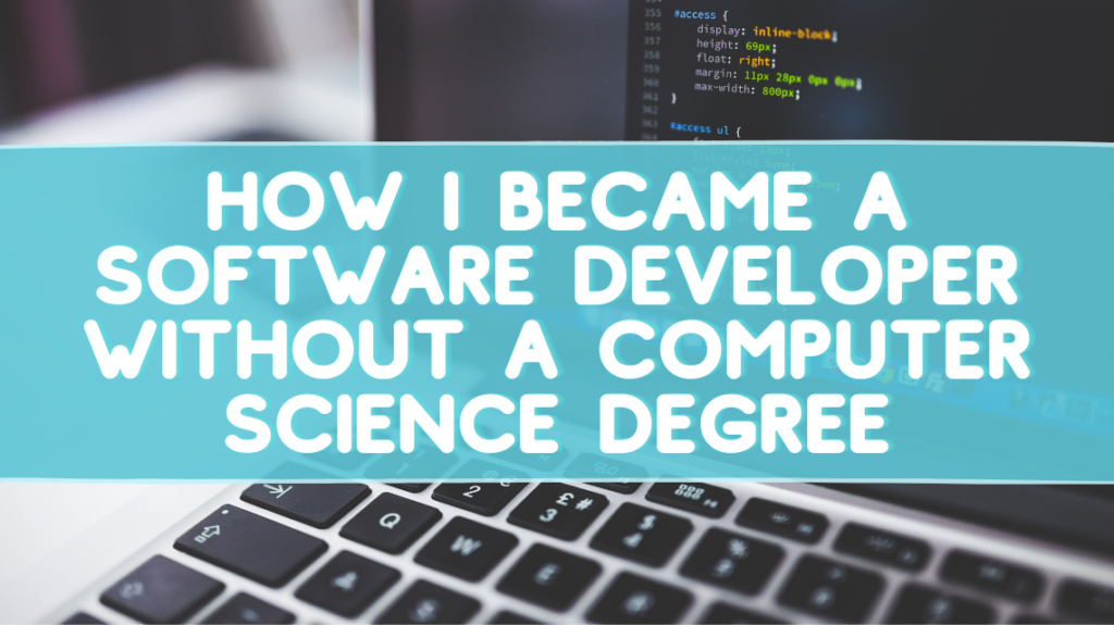 How I Became a Software Developer without a Computer Science Degree by Anthony Riera on Unsplash