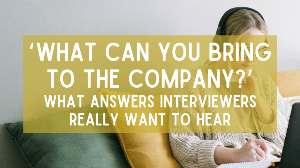 'What Can You Bring to the Company?' - What answer Interviewers Really Want to Hear by Ivan Samkov from Pexels
